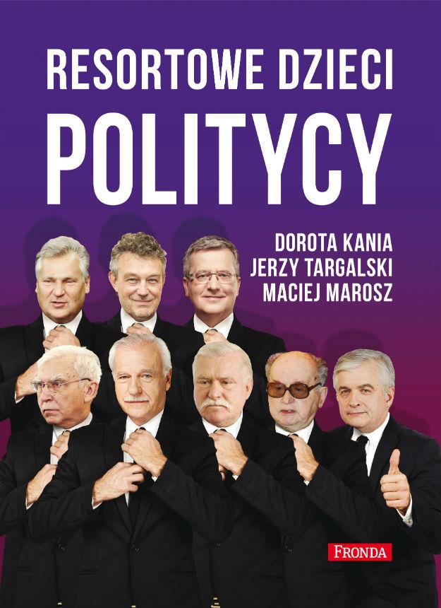 """Recenzja książki """"Resortowe dzieci. Politycy"""" D. Kania, J. Targalski, M. Marosz"""